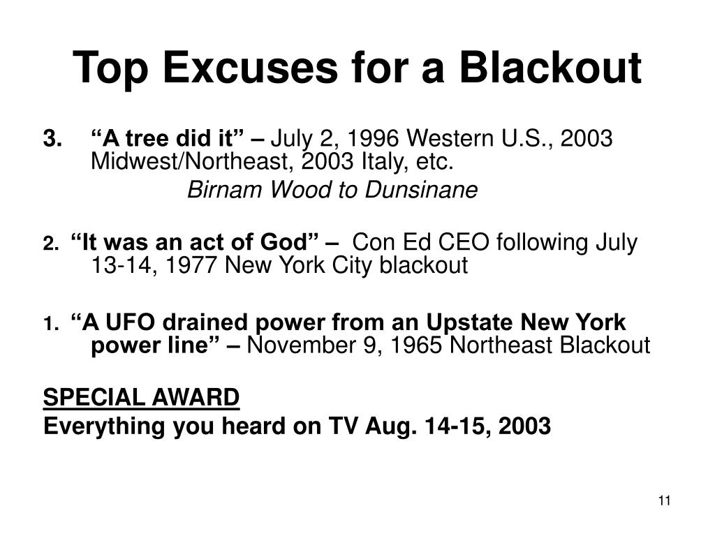 Top Excuses for a Blackout