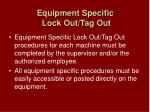 equipment specific lock out tag out