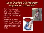 lock out tag out program application of devices
