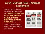 lock out tag out program equipment13