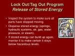 lock out tag out program release of stored energy