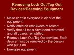 removing lock out tag out devices restoring equipment