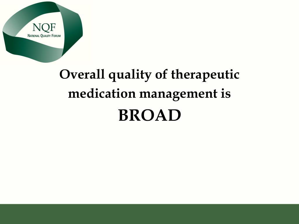 Overall quality of therapeutic