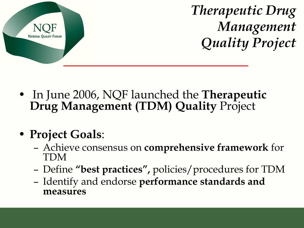 Therapeutic Drug Management