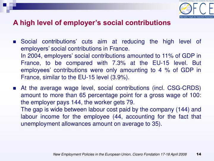 A high level of employer's social contributions