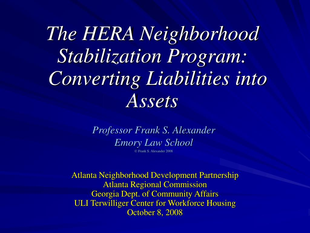 The HERA Neighborhood Stabilization Program: