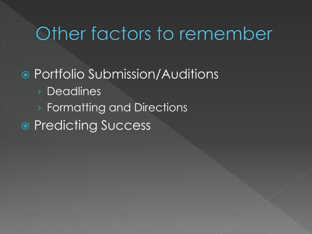 Other factors to remember