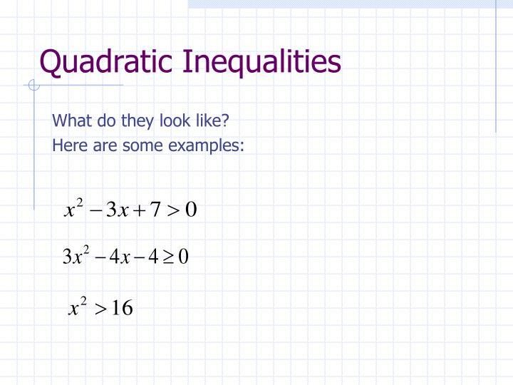 Quadratic inequalities3