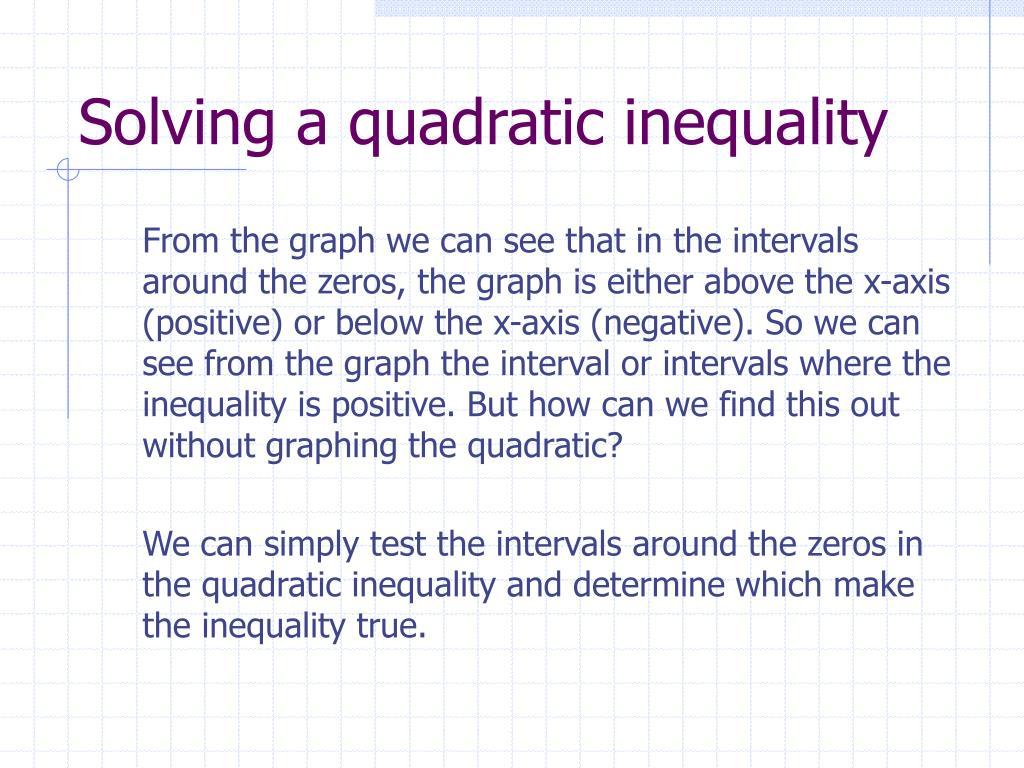 Solving a quadratic inequality