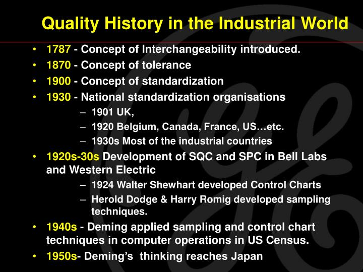 Quality history in the industrial world