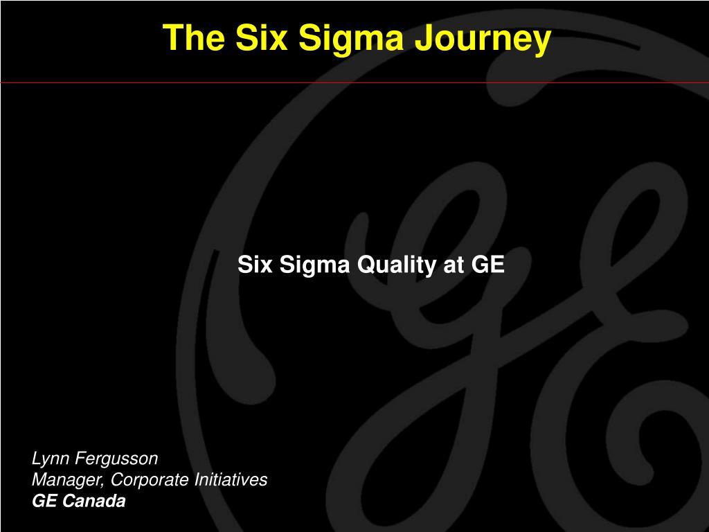 The Six Sigma Journey