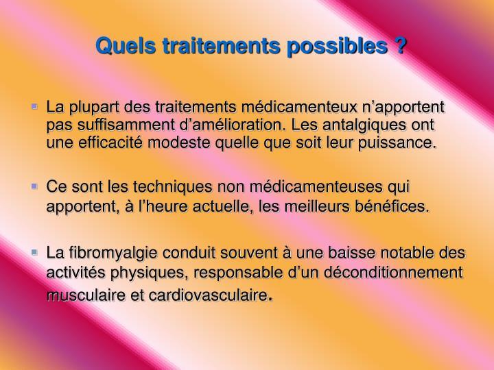 Quels traitements possibles ?