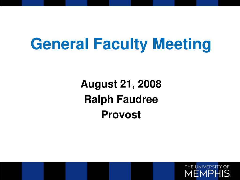 General Faculty Meeting