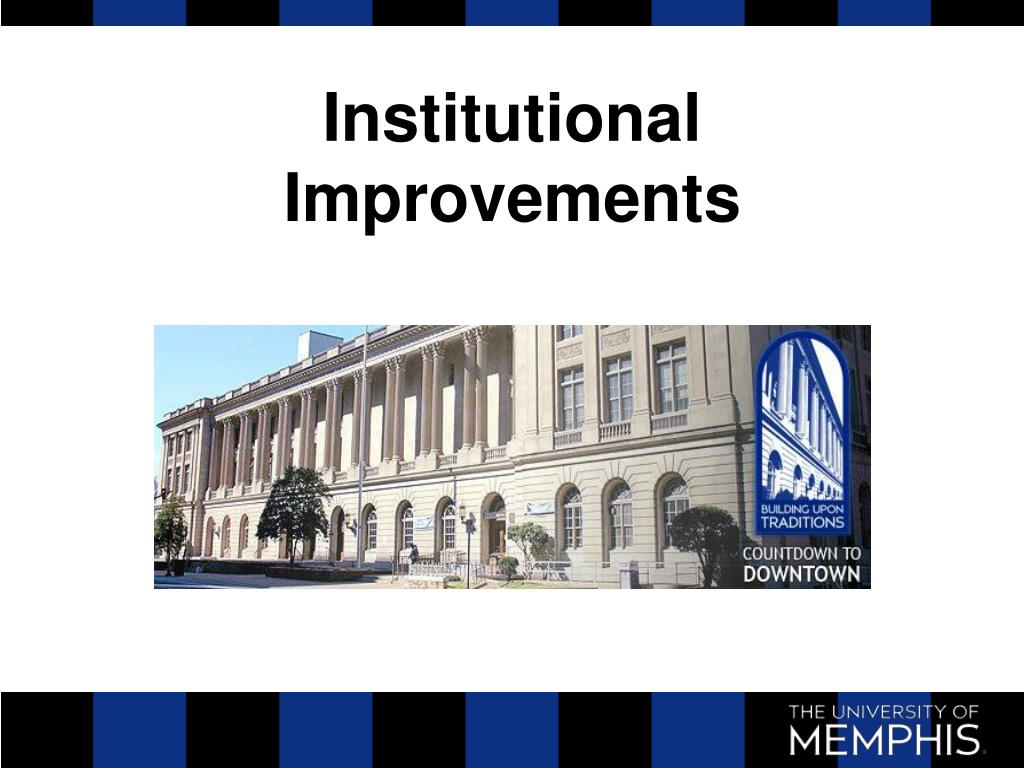Institutional Improvements