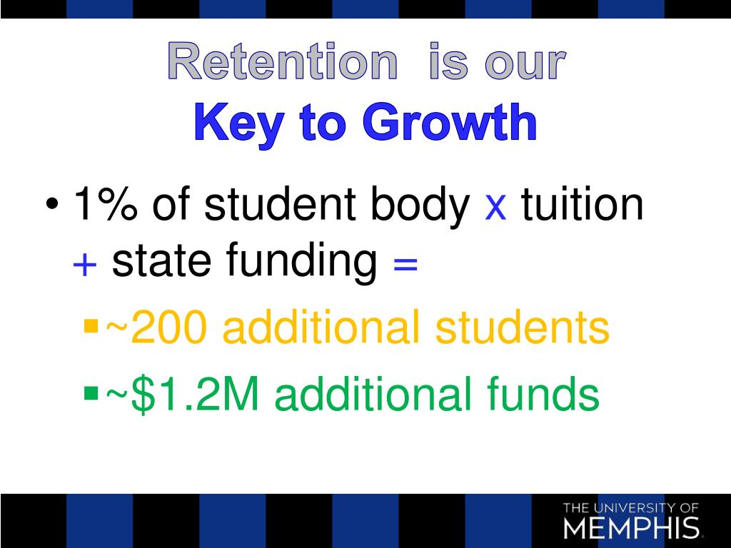 Retention  is our