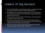 leaders of big business