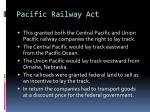pacific railway act