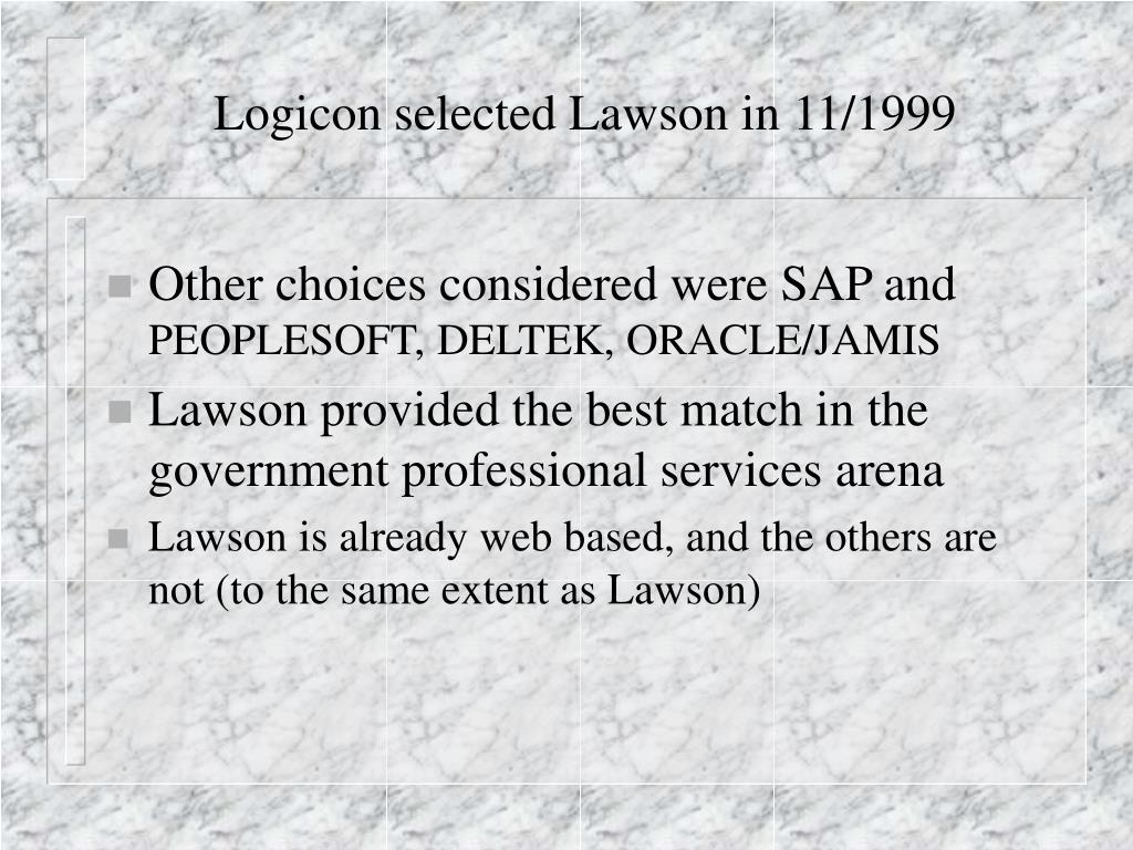 Logicon selected Lawson in 11/1999