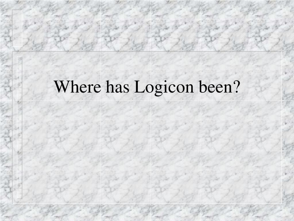 Where has Logicon been?