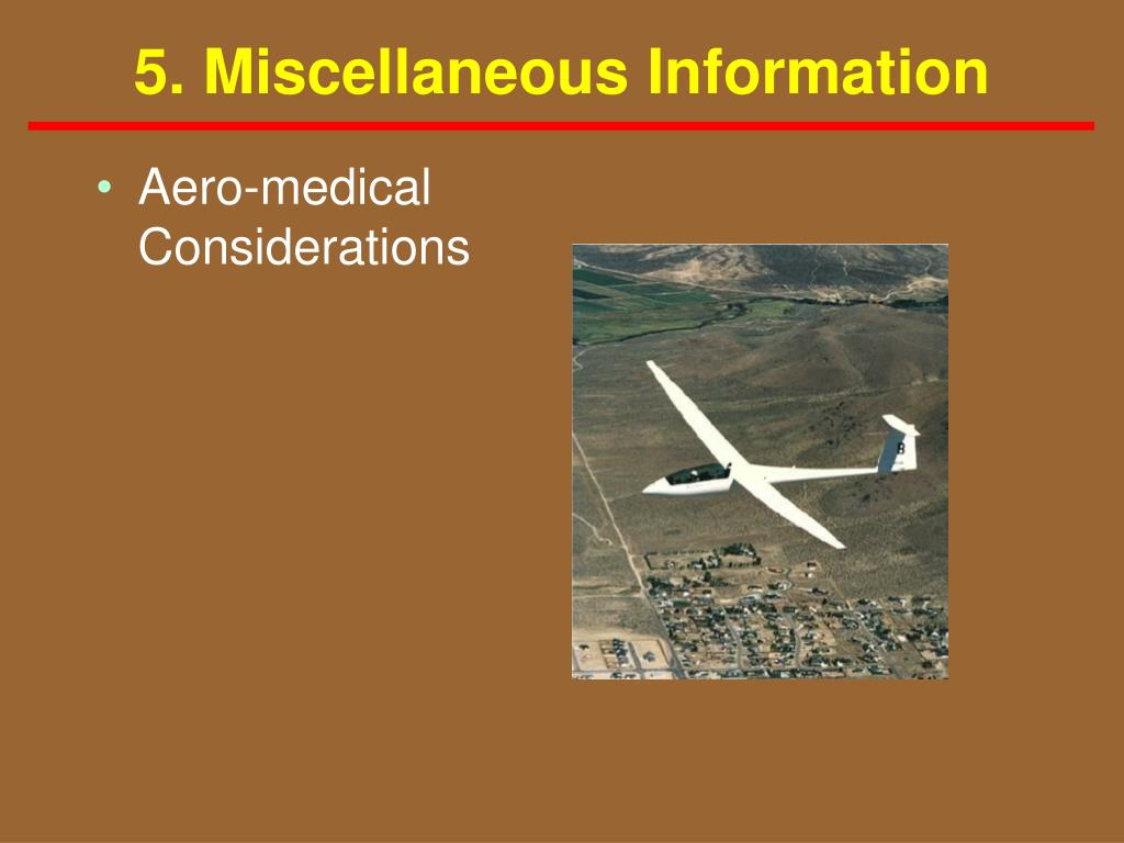 5. Miscellaneous Information