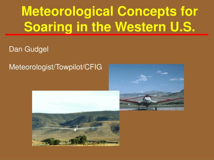 Meteorological concepts for soaring in the western u s