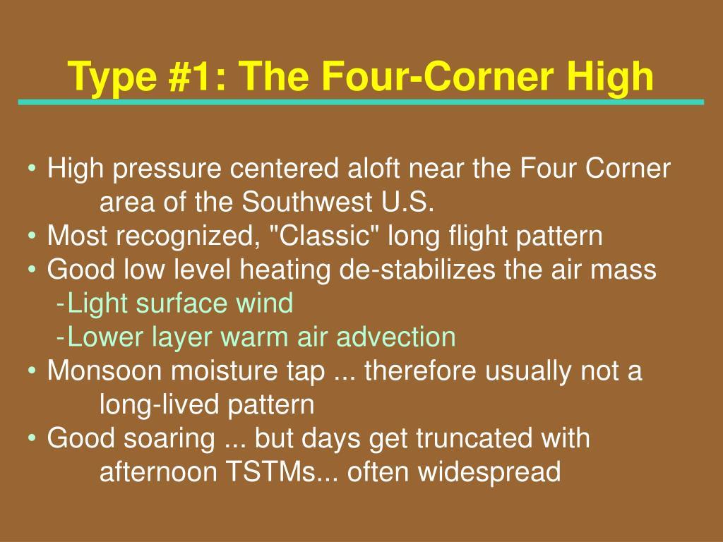 Type #1: The Four-Corner High