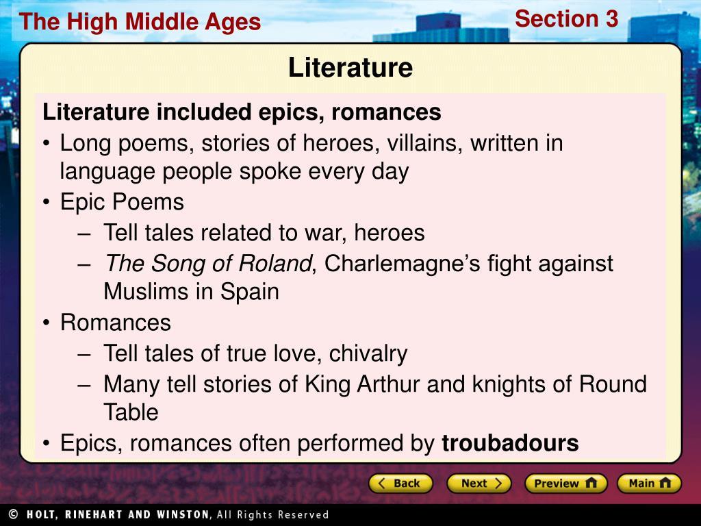 Literature included epics, romances