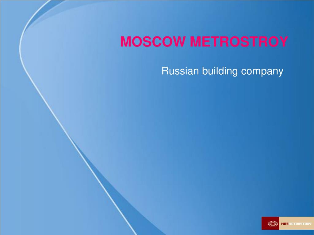 MOSCOW METROSTROY