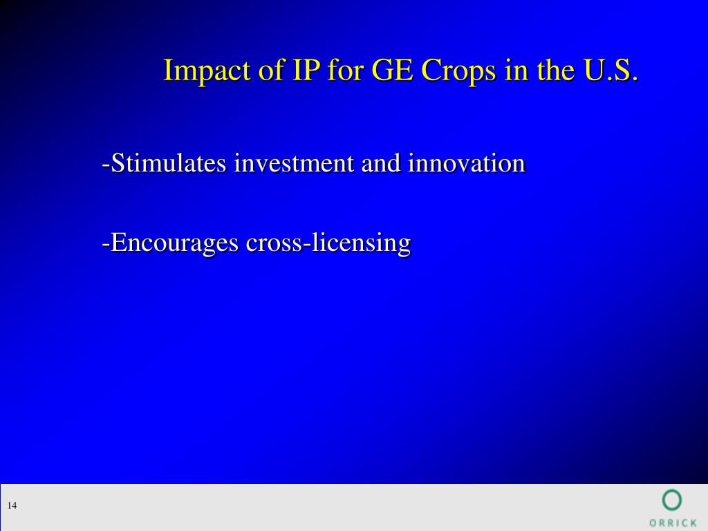 Impact of IP for GE Crops in the U.S.