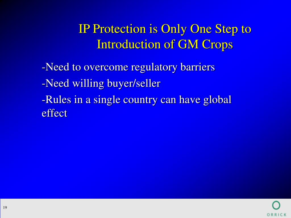 IP Protection is Only One Step to Introduction of GM Crops