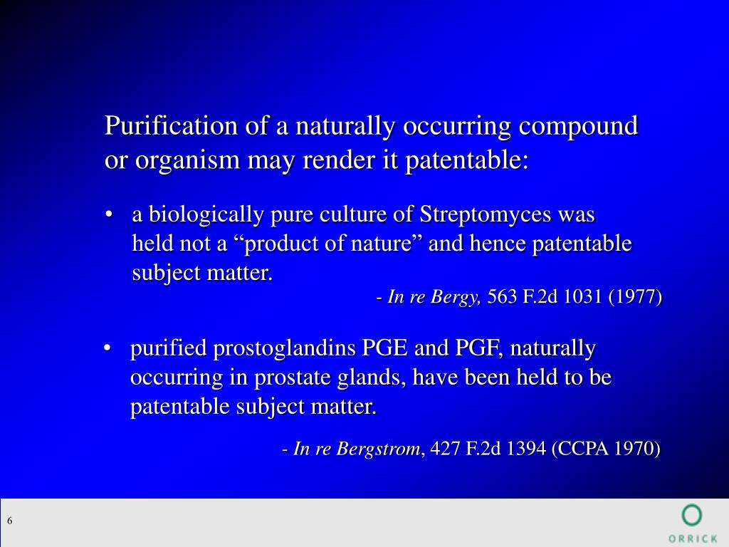 Purification of a naturally occurring compound or organism may render it patentable: