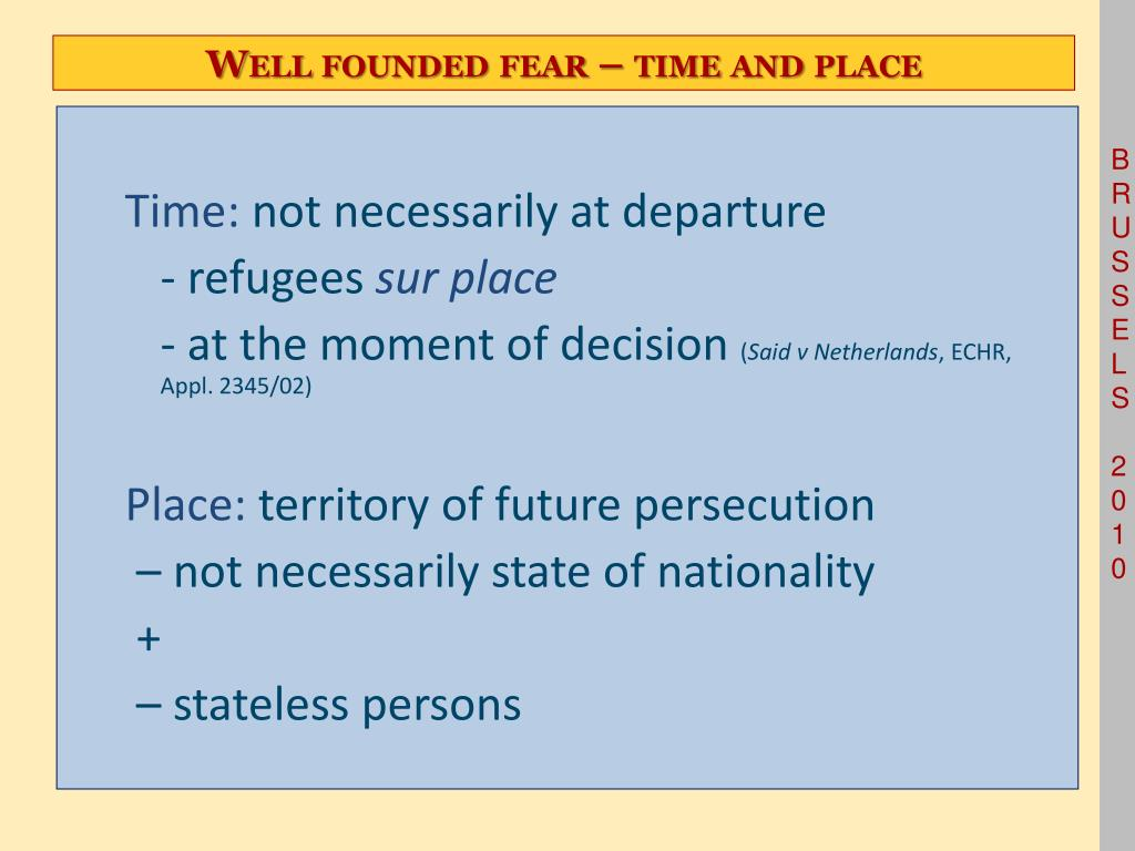Well founded fear – time and place