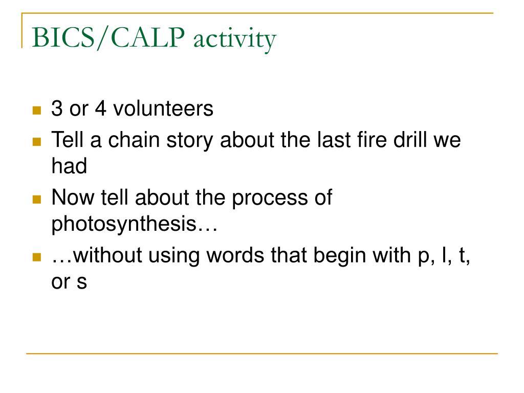 BICS/CALP activity