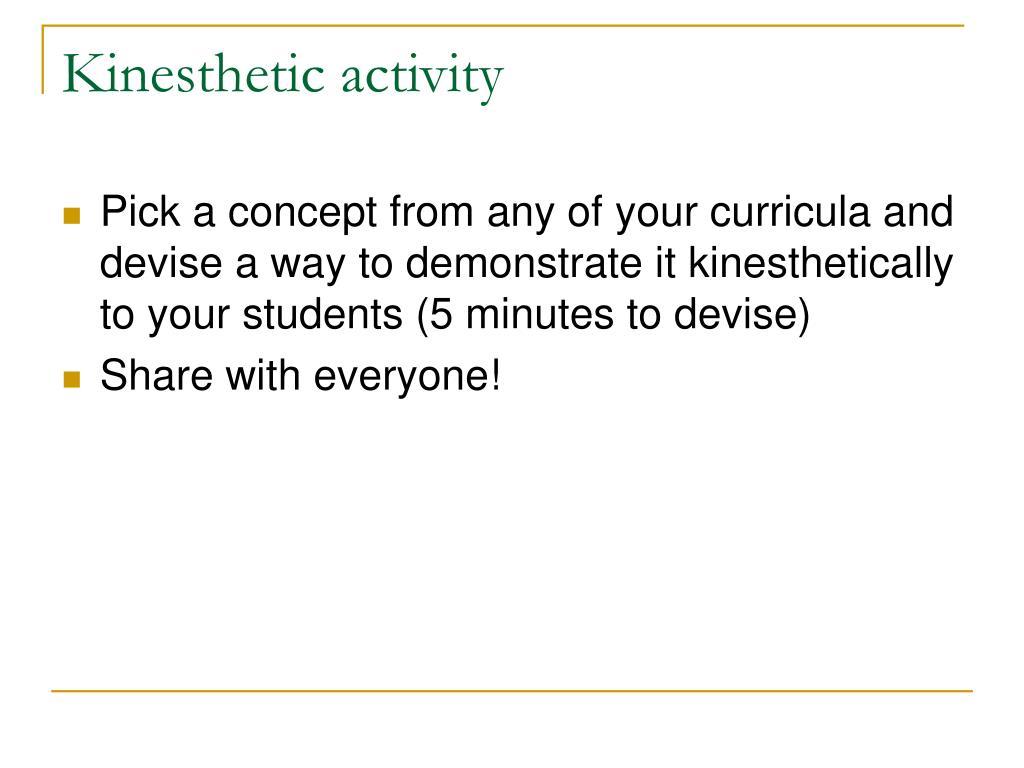Kinesthetic activity