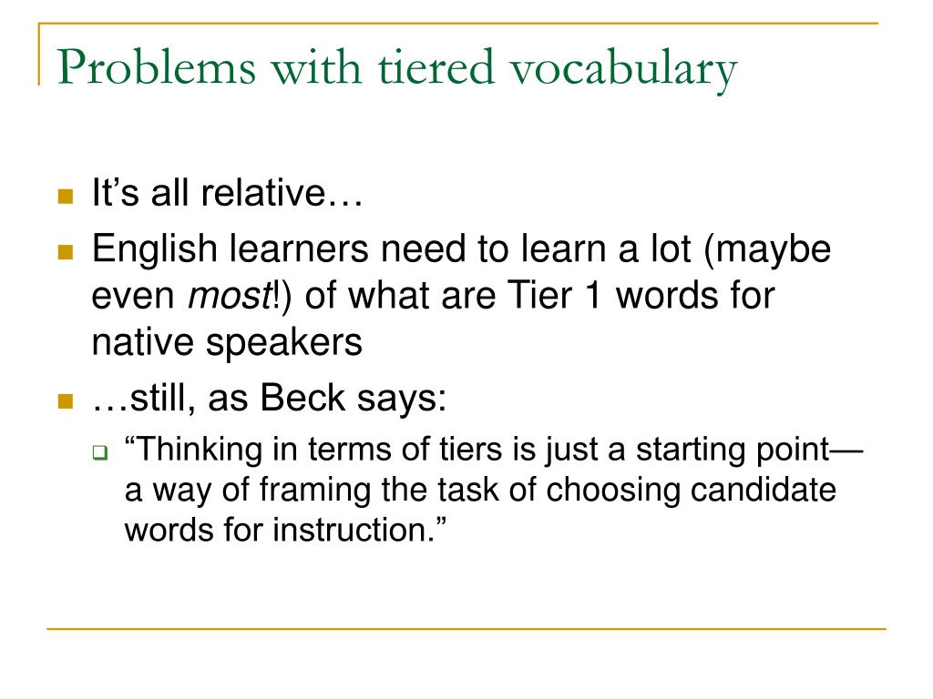 Problems with tiered vocabulary