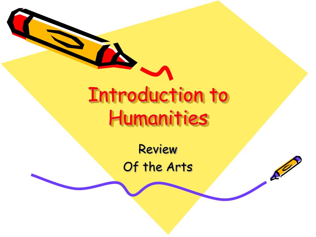 introduction to humanities l.