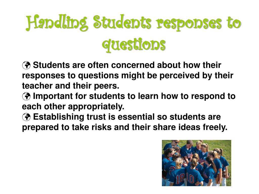 Handling Students responses to questions