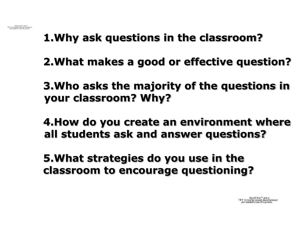 1.Why ask questions in the classroom?