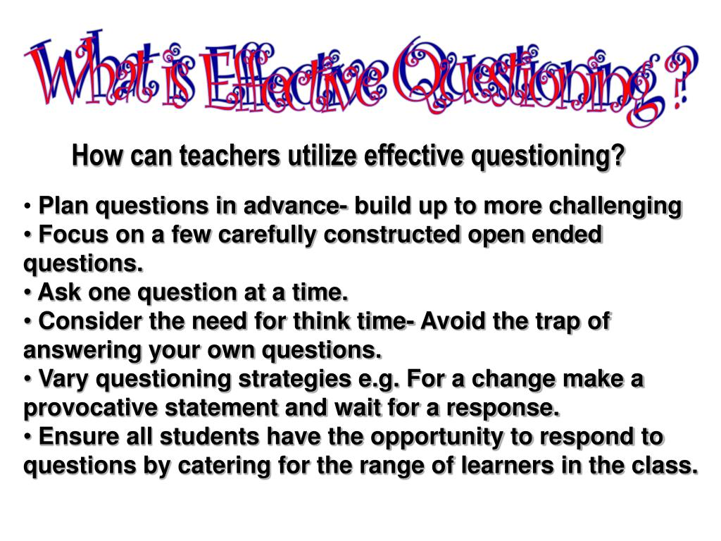 What is Effective Questioning ?