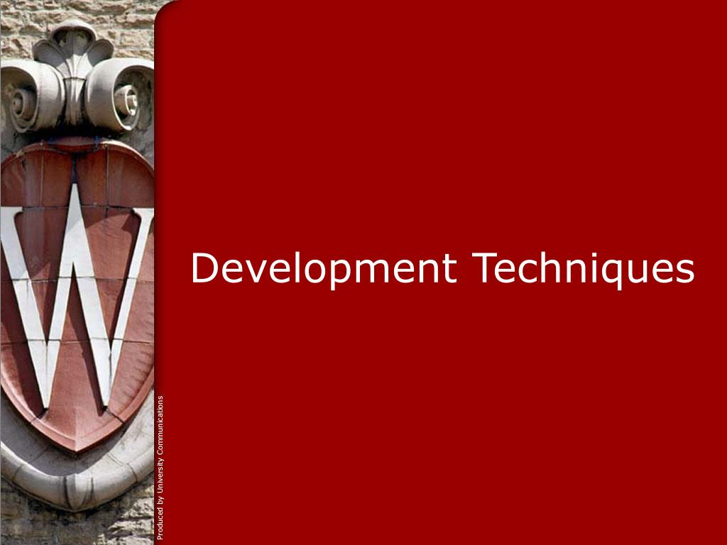 Development Techniques