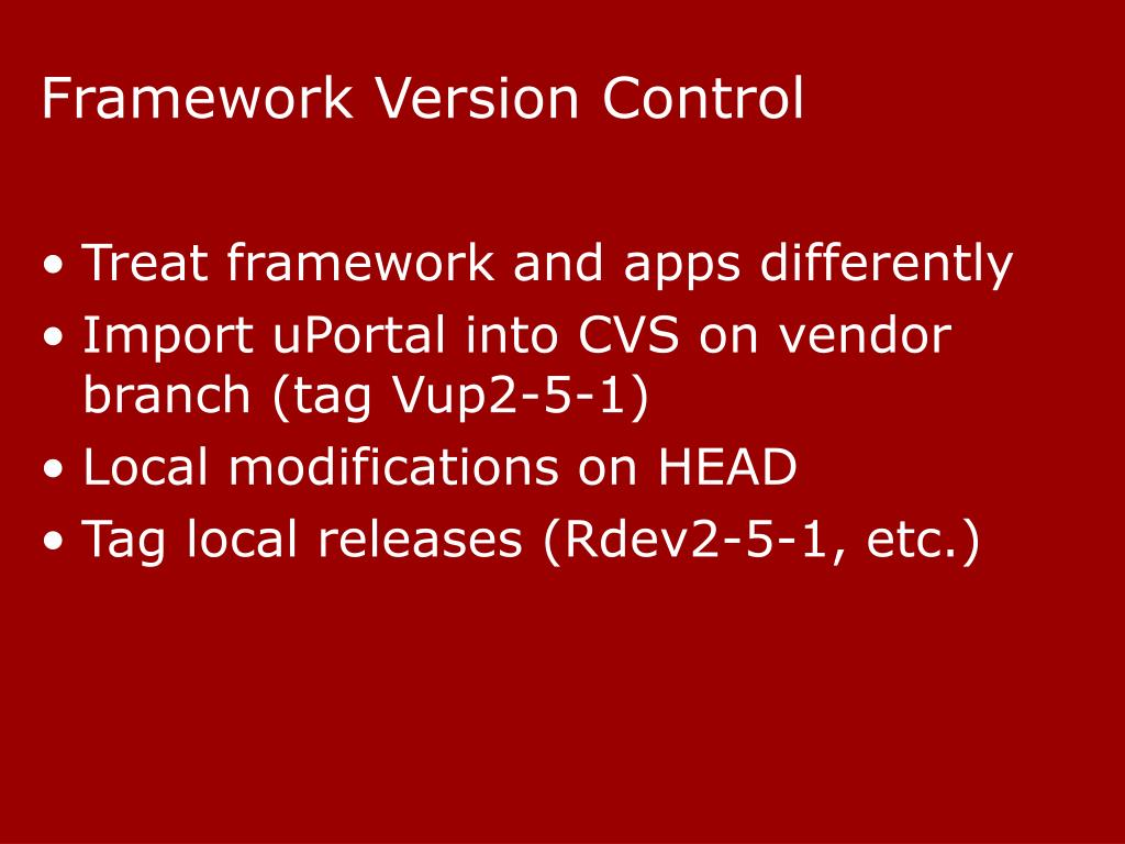 Framework Version Control