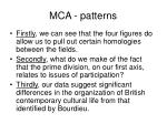 mca patterns