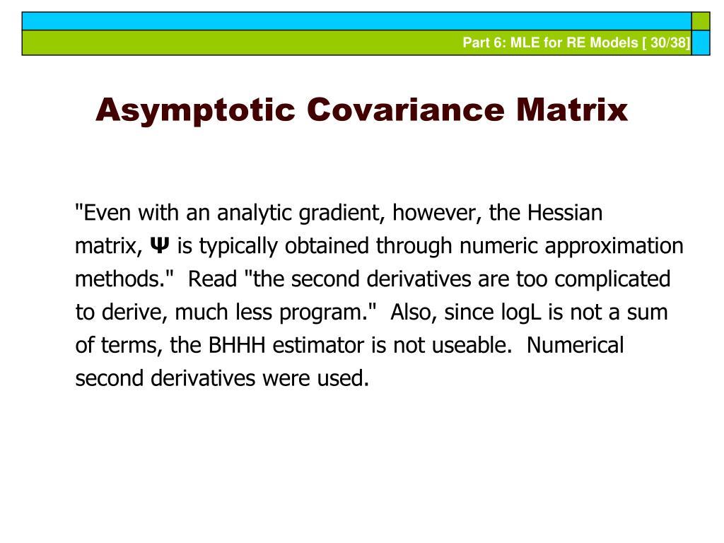 Asymptotic Covariance Matrix