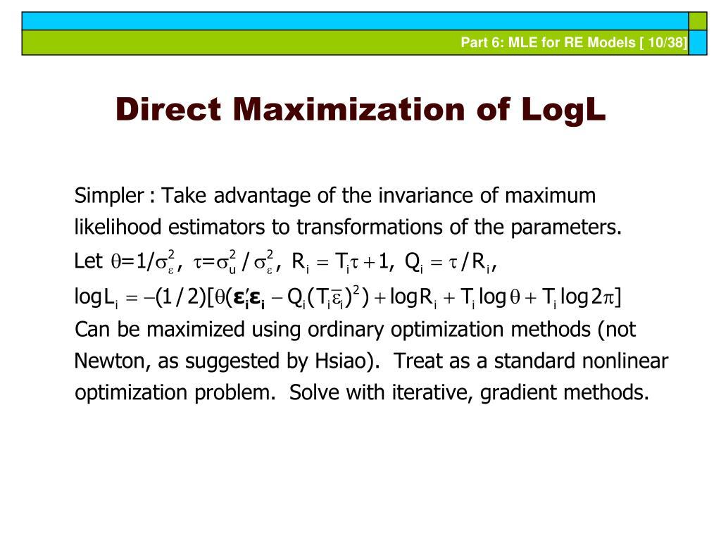 Direct Maximization of LogL