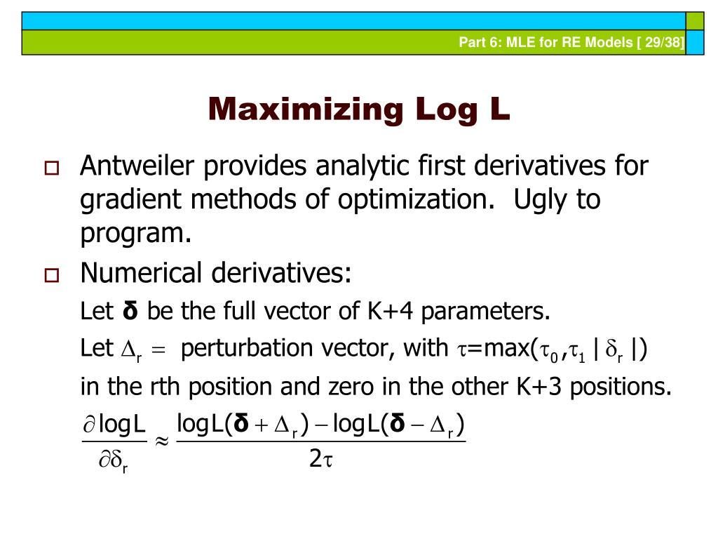 Maximizing Log L