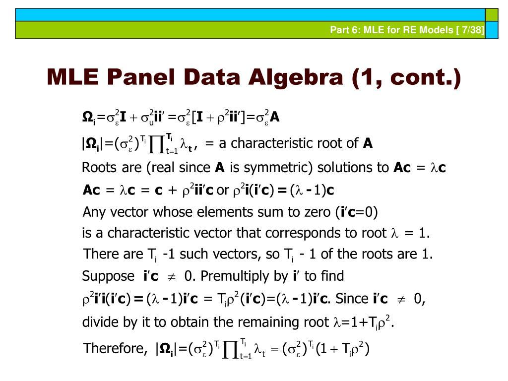 MLE Panel Data Algebra (1, cont.)