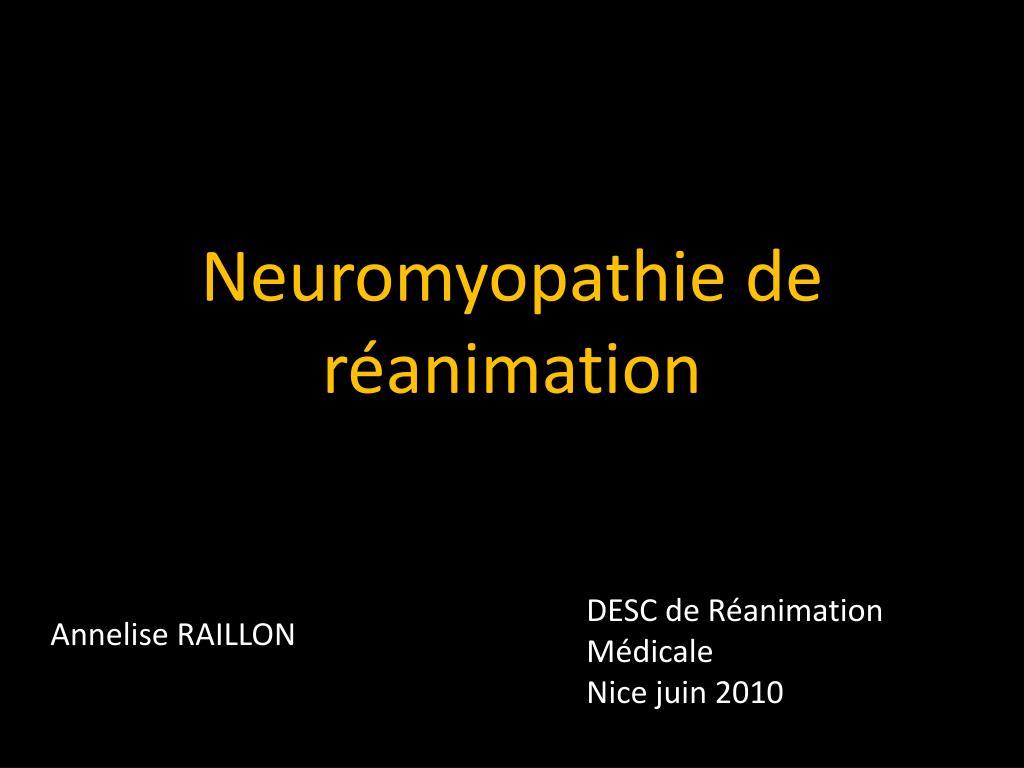 Neuromyopathie de réanimation