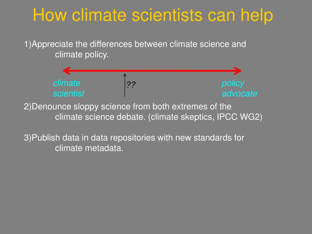 How climate scientists can help