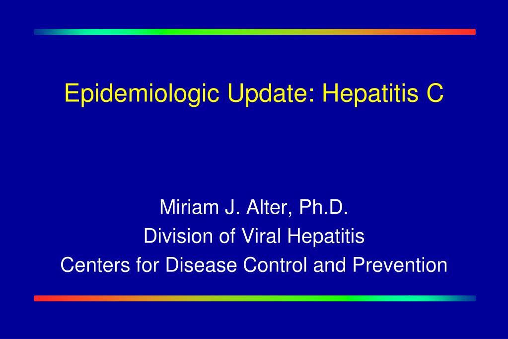 epidemiologic update hepatitis c l.