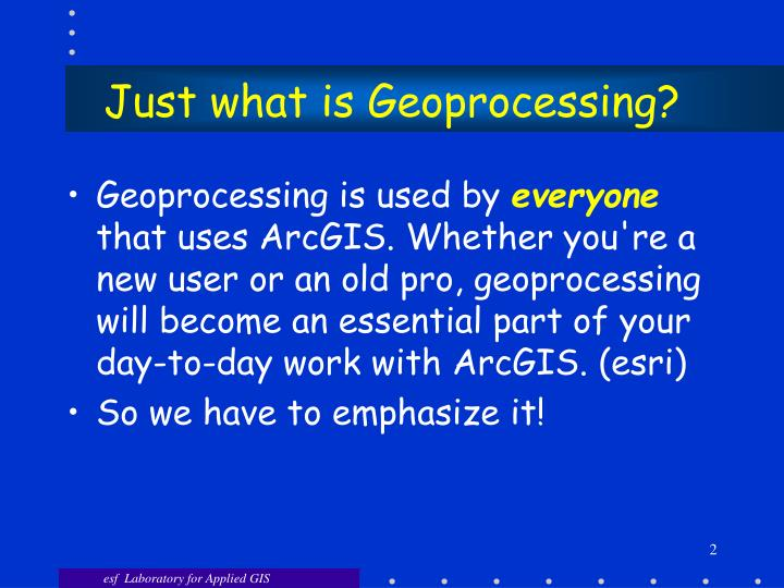 Just what is geoprocessing